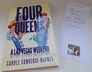 Four Queens: A Las Vegas Weekend (With Signed Note By Author Laid In): Converse-Barnes, Carole