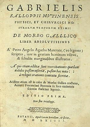 De morbo gallico [sic] liber absolutissimus a Petro Angelo Agatho Materate.Additus etiam est in ...