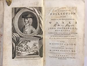 A complete collection of the medical and philosophical works.