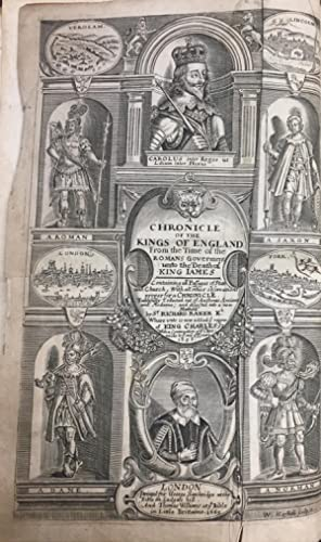A chronicle of the Kings of England, from the time of the Romans government unto the death of Kin...