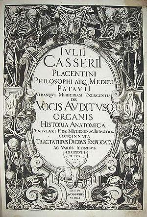 De vocis auditusq[ue] organis historia anatomica singulari.: CASSERIUS, Giulio Cesare