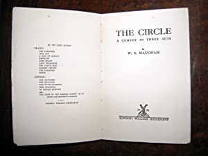 The circle. A comedy in three acts: MAUGHAM, W[illiam] Somerset