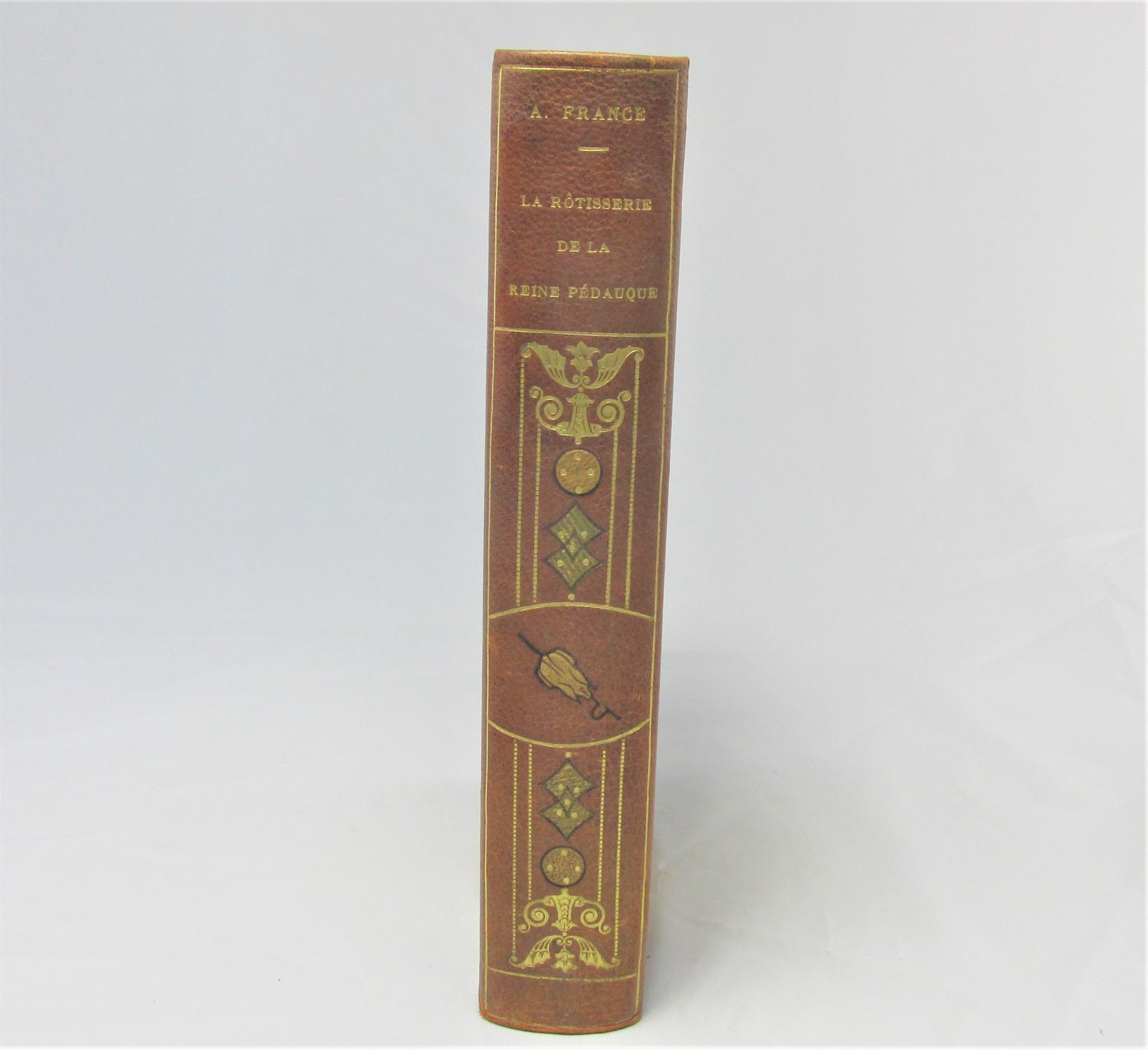 La Rotisserie de La Reine Pedauque [At the Sign of the Reine Pedauque] Anatole France Very Good Hardcover