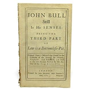 John Bull Still in His Senses: Being: John Arbuthnot]