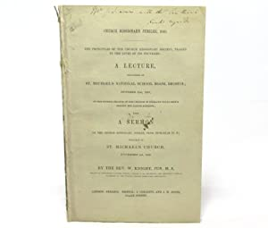Church Missionary Jubilee, 1848. The Principles of: Rev. W. Knight