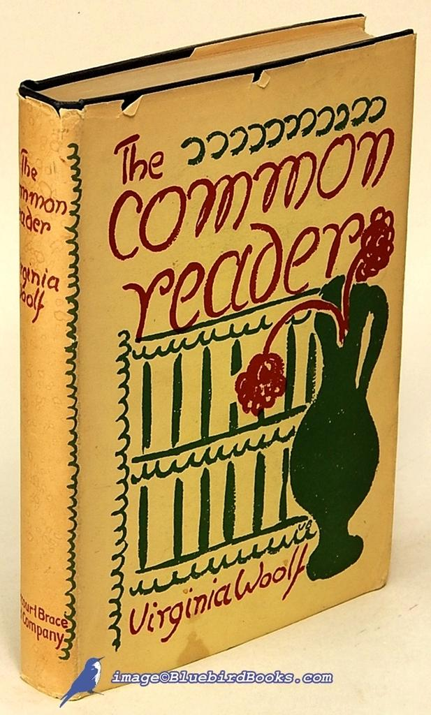 The Common Reader.: WOOLF, Virginia