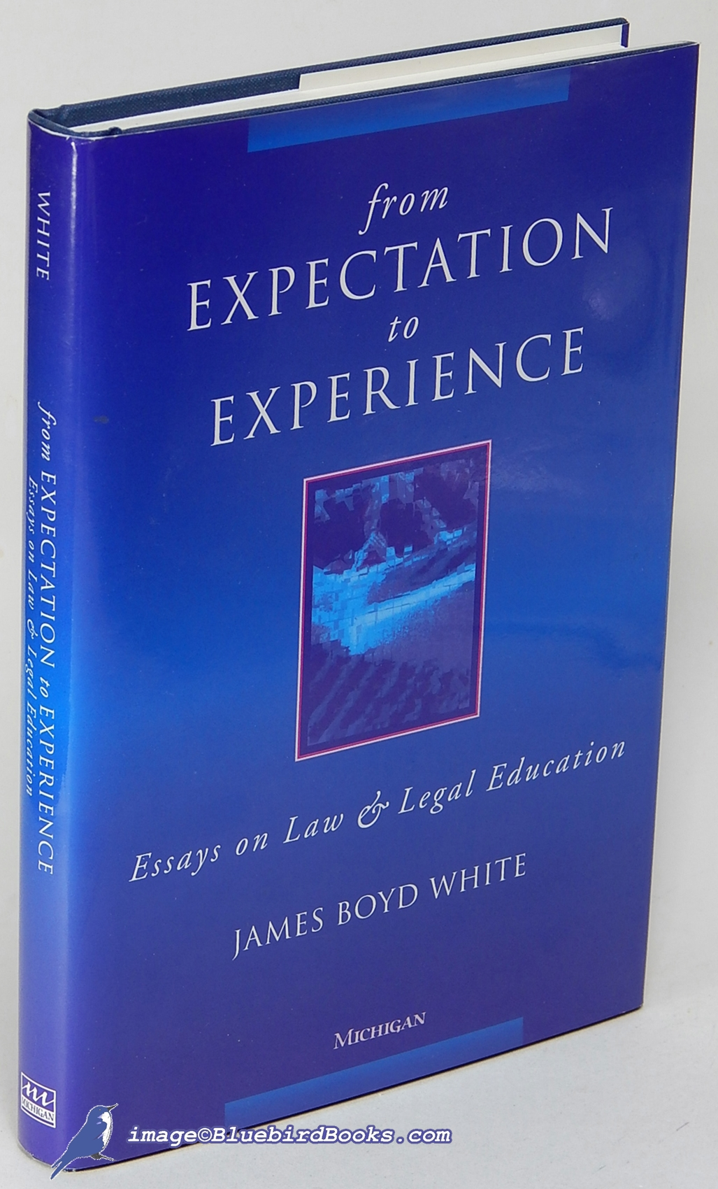 Sample Essay Topics For High School From Expectation To Experience Essays On Law And Legal Education White  James Boyd Persuasive Essay Example High School also What Is The Thesis Of An Essay From Expectation To Experience Essays On Law And Legal Education By  Informative Synthesis Essay
