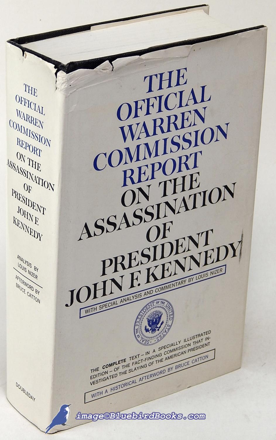 The Official Warren Commission Report on the Assassination of President F. Kennedy: The Warren ...