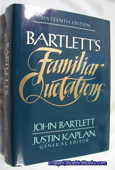 bartletts quotes
