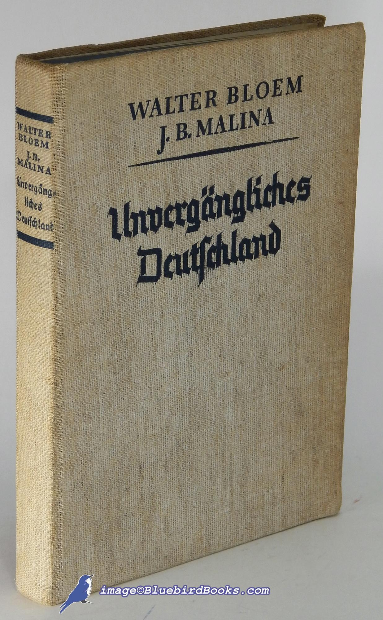 Unvergängliches Deutschland: Ein Buch von Volk und Heimat - BLOEM, Walter