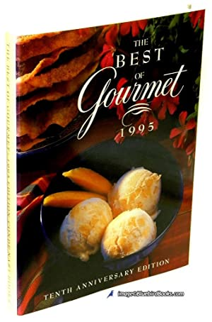 The Best of Gourmet 1995: Tenth Anniversary Edition