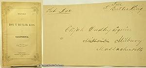 Report of T. Butler King on California: KING, T[homas]. Butler