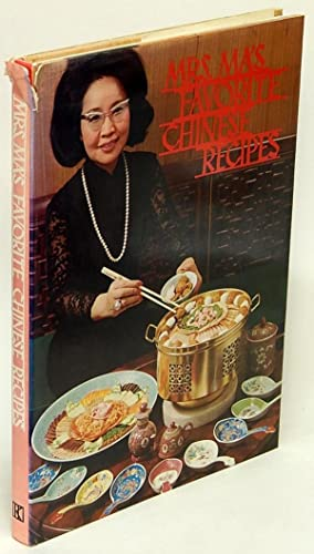 Mrs. Ma's Favorite Chinese Recipes
