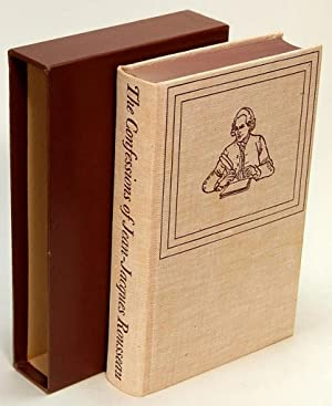 The Confessions of Jean-Jacques Rousseau: ROUSSEAU, Jean-Jacques