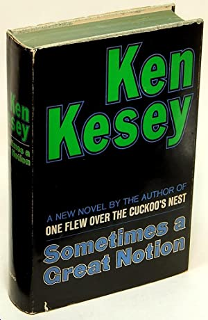 Sometimes a Great Notion (First Printing in: Kesey, Ken