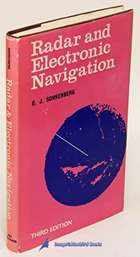 Radar and Electronic Navigation (3rd Edition): SONNENBERG, G. J.