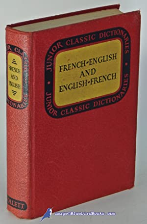 Junior Classic French Dictionary: French-English and English-French (The Junior Classic Series)