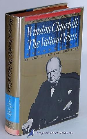 Winston Churchill: The Valiant Years: Le VIEN, Jack; LORD, John