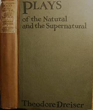 Plays of the Natural and the Supernatural: Seven Plays Including The Girl in the Coffin: DREISER, ...