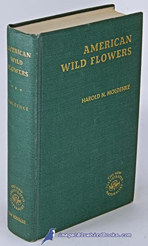 American Wild Flowers: The New Illustrated Naturalist