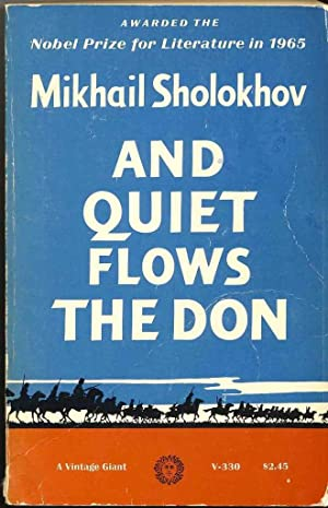 And Quiet Flows The Don: SHOLOKHOV, Mikhail