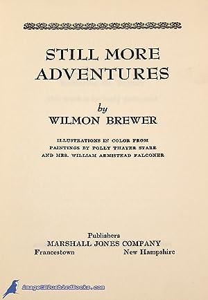 Still More Adventures: BREWER, Wilmon