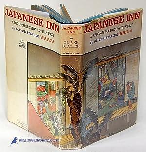 Japanese Inn: A Reconstruction of the Past: STATLER, Oliver