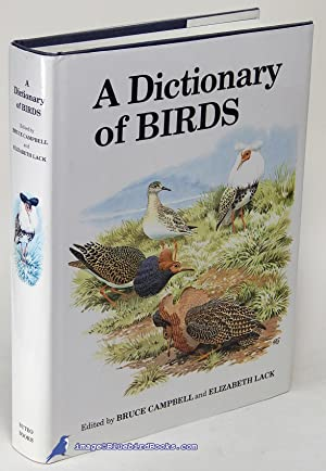 A Dictionary of Birds: CAMPBELL, Bruce; LACK,