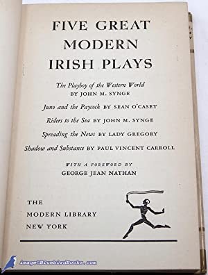 Five Great Modern Irish Plays, The Complete Texts (Modern Library #30.3): SYNGE, J.M.; O'CASEY, ...