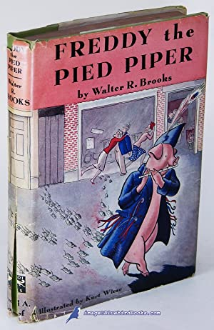 Freddy The Pied Piper: BROOKS, Walter (author); WIESE, Kurt (illustrations)