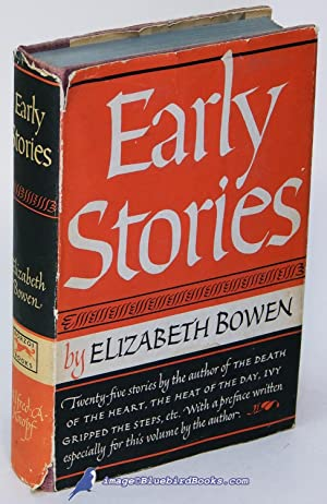 Early Stories: [Encounters and Ann Lee's]: BOWEN, Elizabeth