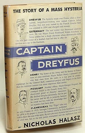 Captain Dreyfus: The Story of a Mass Hysteria: HALASZ, Nicholas