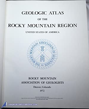 Geologic Atlas of the Rocky Mountain Region, United States of America: Rocky Mountain Association ...