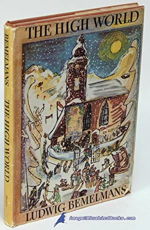 The High World: BEMELMANS, Ludwig