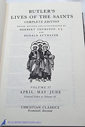 Butler's Lives of the Saints: Complete Edition (Volume II only: April, May, June): BUTLER, ...