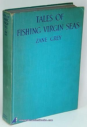 Tales of Fishing Virgin Seas: GREY, Zane