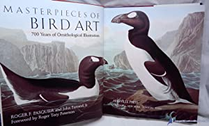 Masterpieces of Bird Art: 700 Years of Ornithological Illustration: PASQUIER, Roger F.; FARRAND Jr....