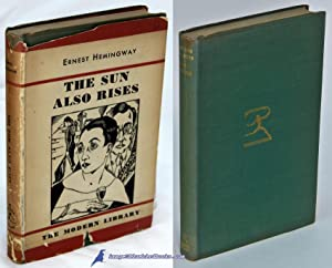 The Sun Also Rises (Modern Library #170.1, in Toledano Spine 7): HEMINGWAY, Ernest