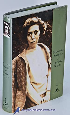 Selected Stories of Eudora Welty: A Curtain of Green and Other Stories -and-