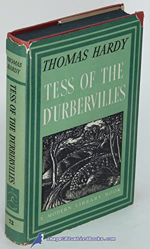 Tess of the d'Urbervilles: A Pure Woman (Modern Library, 72.2): HARDY, Thomas
