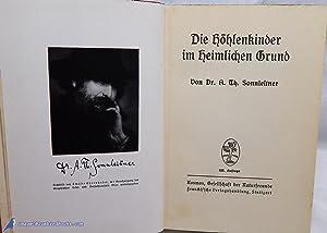 Die Höhlenkinder im Heimlichen Grund: SONNLEITNER, Dr. A. Th.