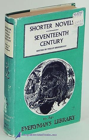 Shorter Novels: Seventeenth Century (Everyman's Library #841): HENDERSON, Philip (editor)
