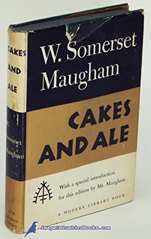 Cakes and Ale (First Modern Library edition, ML #270.1): MAUGHAM, W. Somerset