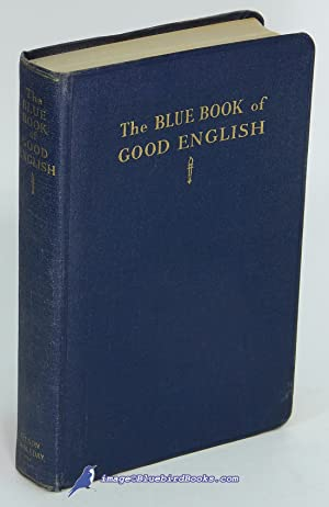 The Blue Book of Good English
