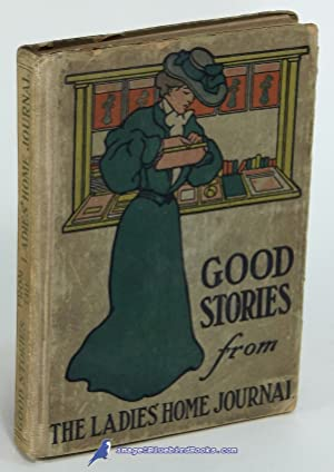 Good Stories Reprinted from The Ladies' Home: various