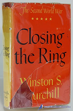 Closing the Ring (The Second World War series, Volume 5 only): CHURCHILL, Sir Winston S.