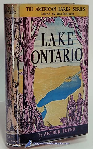 Lake Ontario (The American Lakes Series): POUND, Arthur (author); QUAIFE, Milo M. (editor)