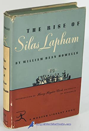 The Rise of Silas Lapham (Modern Library: HOWELLS, William Dean
