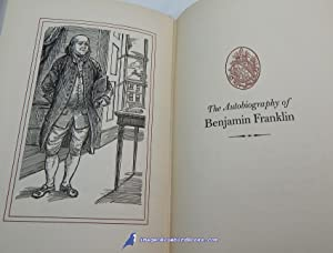 The Autobiography of Benjamin Franklin: Now printed for the first time from the Manuscript as ...