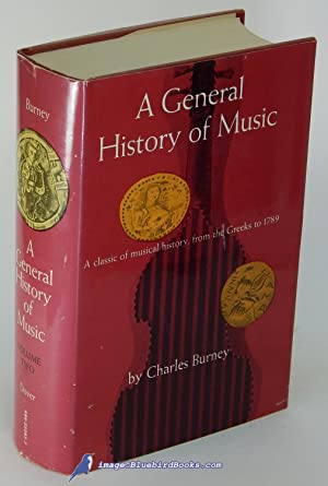 A General History of Music: From the: BURNEY, Charles